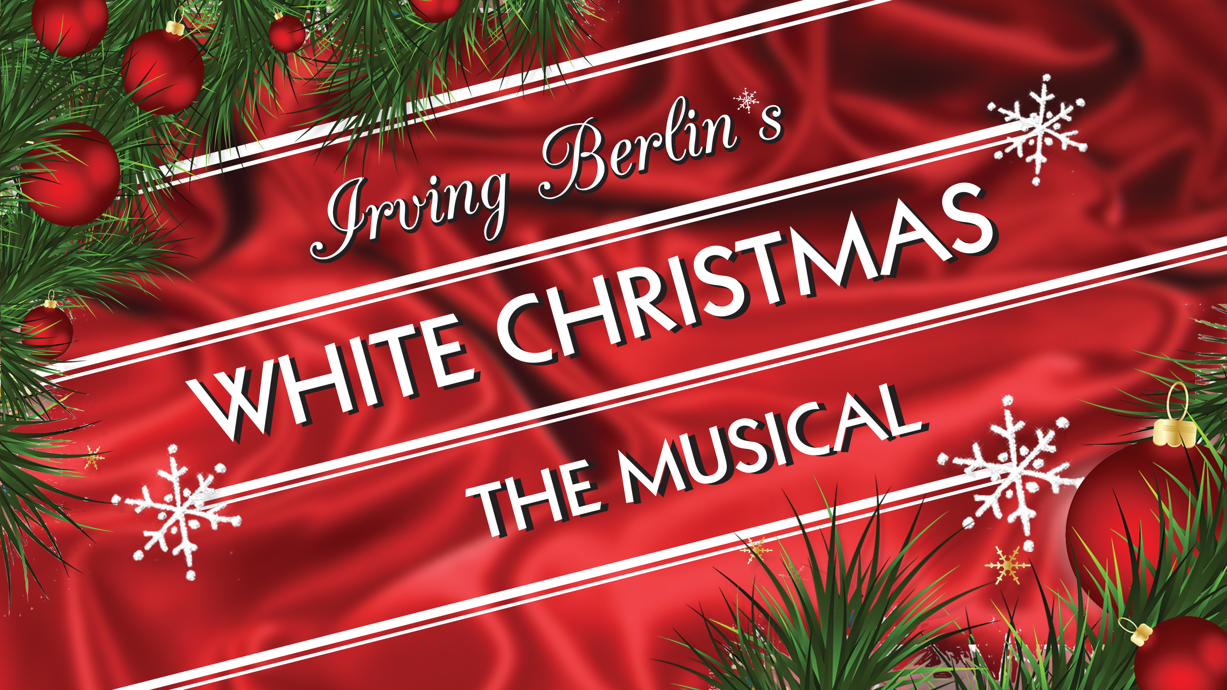 White Christmas Musical.Celebrate The Holidays At Pechanga With Irving Berlin S